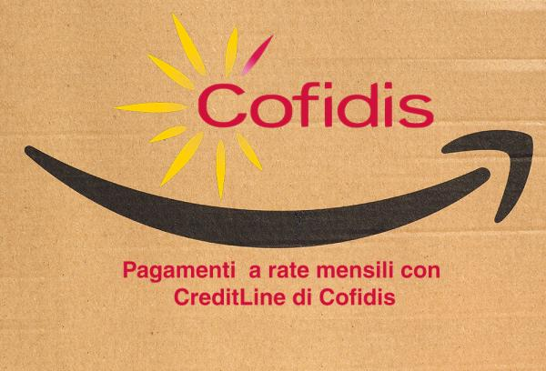Amazon.it introduce il pagamento a rate mensili con CreditLine di Cofidis